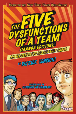Five Dysfunctions of a Team(manga Edition) an Illustrated Le (BOK)