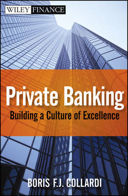 Private Banking: Building a Culture of Excellence (BOK)