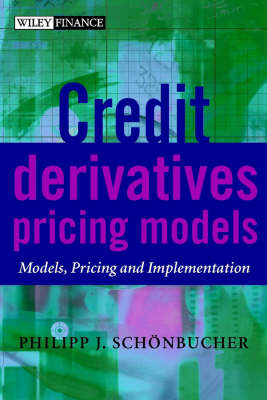Credit Derivatives Pricing Models: Models, Pricing and Implementation (BOK)