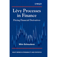 Levy Processes in Finance: Pricing Financial Derivatives (BOK)