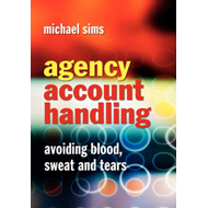 Agency Account Handling: Avoiding Blood, Sweat and Tears (BOK)