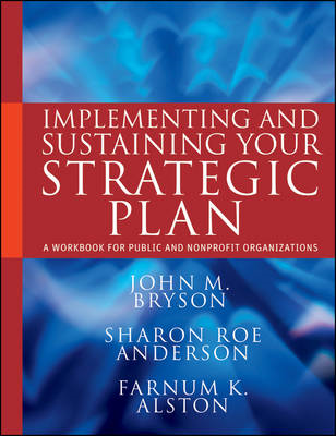 Implementing and Sustaining Your Strategic Plan (BOK)