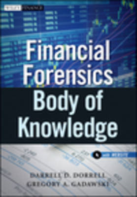 Financial Forensics Body of Knowledge: + Website (BOK)