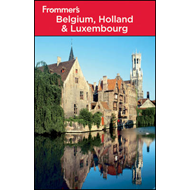 Frommer's Belgium, Holland & Luxembourg (BOK)