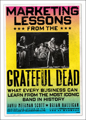 Marketing Lessons from the Grateful Dead (BOK)