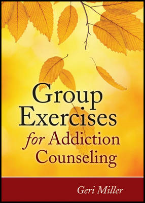 Group Exercises for Addiction Counseling (BOK)