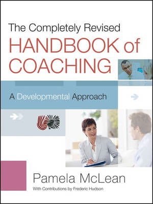 Completely Revised Handbook of Coaching (BOK)