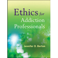 Ethics for Addiction Professionals (BOK)