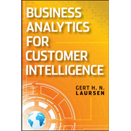 Business Analytics for Sales and Marketing Managers: How to Compete in the Information Age (BOK)