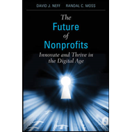 The Future of Nonprofits: Innovate and Thrive in the Digital Age (BOK)