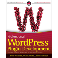 Professional WordPress Plugin Development (BOK)