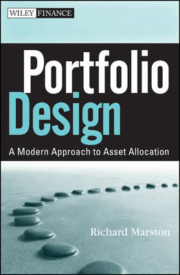 Portfolio Design: A Modern Approach to Asset Allocation (BOK)