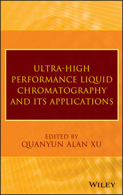 Ultra-High Performance Liquid Chromatography and Its Applications (BOK)