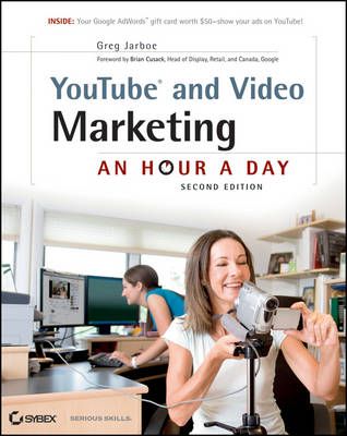 YouTube and Video Marketing: An Hour a Day (BOK)