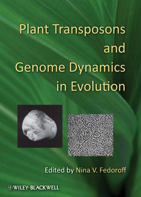 Plant Transposons and Genome Dynamics in Evolution (BOK)