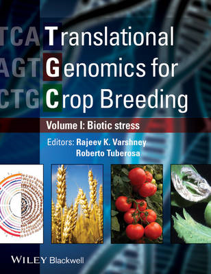 Translational Genomics for Crop Breeding: v. 1: Biotic Stress (BOK)