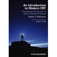 An Introduction to Modern CBT: Psychological Solutions to Mental Health Problems (BOK)