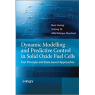Dynamic Modeling and Predictive Control in Solid Oxide Fuel Cells: First Principle and Data-based Ap (BOK)
