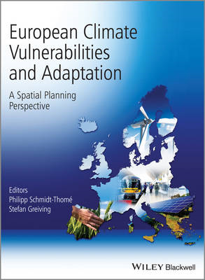 European Climate Vulnerabilities and Adaptation: A Spatial Planning Perspective (BOK)