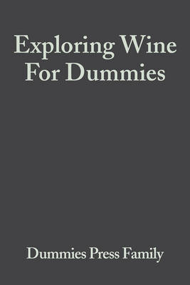 Exploring Wine For Dummies (BOK)