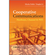 Cooperative Communications: Hardware, Channel and PHY (BOK)