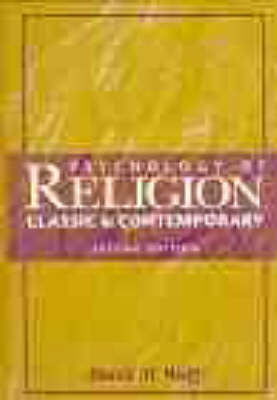 Psychology of Religion: Classic and Contemporary Views (BOK)