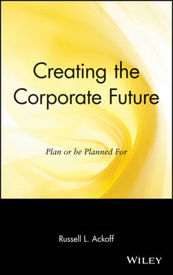 Creating the Corporate Future (BOK)