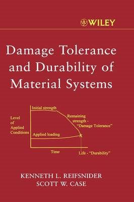 Damage Tolerance and Durability of Material Systems (BOK)
