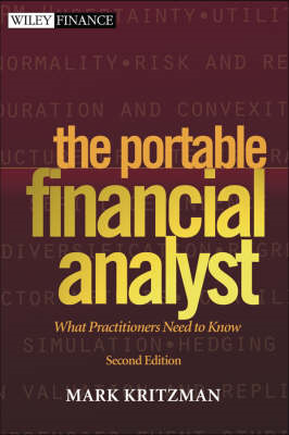 The Portable Financial Analyst: What Practioners Need to Know (BOK)