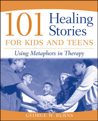 101 Healing Stories for Kids and Teens (BOK)