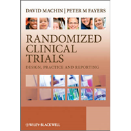 Randomized Clinical Trials: Design, Practice and Reporting (BOK)