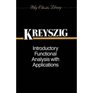 Introductory Functional Analysis with Applications (BOK)