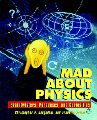 Mad About Physics (BOK)