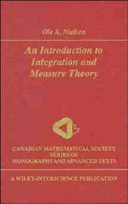 An Introduction to Integration Theory and Measure Theory (BOK)
