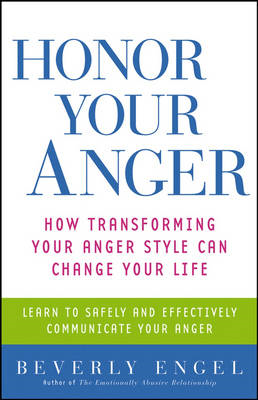 Honor Your Anger (BOK)