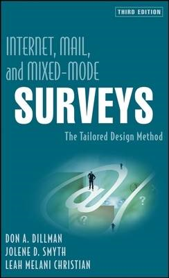 Internet, Mail, and Mixed-mode Surveys: The Tailored Design Method (BOK)
