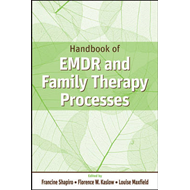 Handbook of EMDR and Family Therapy Processes (BOK)