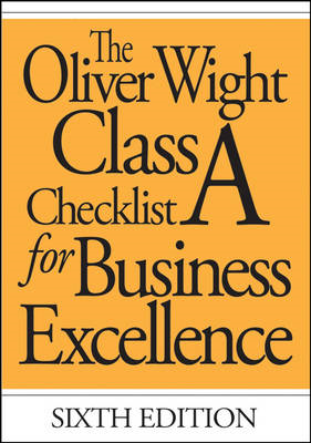 Oliver Wight Class A Checklist for Business Excellence (BOK)