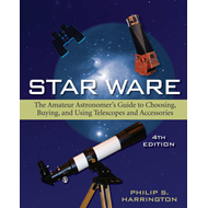 Star Ware: The Amateur Astronomer's Guide to Choosing, Buying, and Using Telescopes and Accessories (BOK)