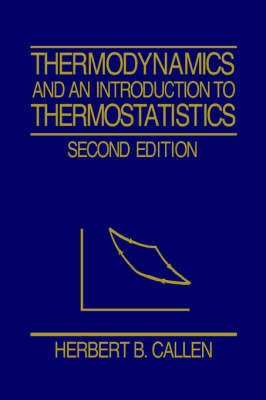 Thermodynamics and an Introduction to Thermostatistics (BOK)