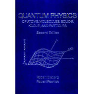 Quantum Physics of Atoms, Molecules, Solids, Nuclei and Particles (BOK)
