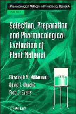 Pharmacological Methods in Phytotherapy Research: v. 1: Selection, Preparation and Pharmacological E (BOK)