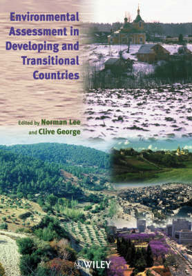 Environmental Assessment in Developing and Transitional Countries: Principles, Methods and Practice (BOK)