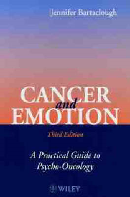 Cancer and Emotion: Practical Guide to Psycho-oncology (BOK)