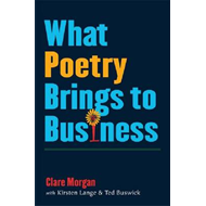 What Poetry Brings to Business (BOK)
