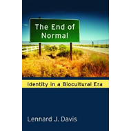 The End of Normal: Identity in a Biocultural Era (BOK)
