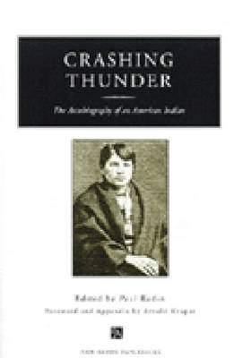 Crashing Thunder: The Autobiography of an American Indian (BOK)