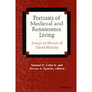 Portraits of Medieval and Renaissance Living: Essays in Memory of David Herlihy (BOK)