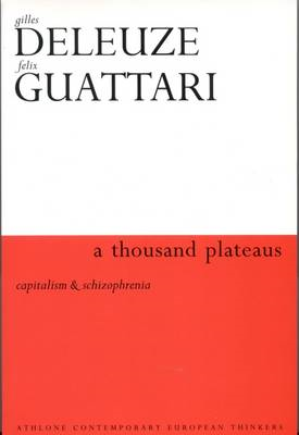 A Thousand Plateaus: Capitalism and Schizophrenia (BOK)