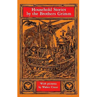 Household Stories by the Brothers Grimm (BOK)
